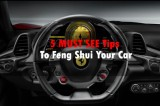 5 MUST SEE Tips to Feng Shui Your Car