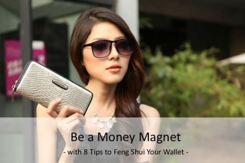 Learn Wallet Feng Shui Tips to Attract Wealth