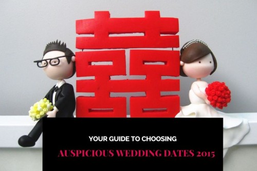 Lucky and Auspicious Wedding Dates 2015