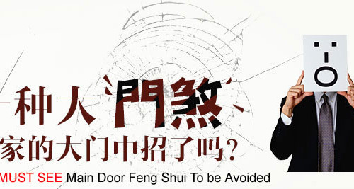 10 MUST SEE Main Door Feng Shui To be Avoided