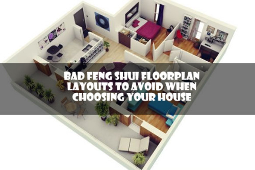 5 Bad Feng Shui Floorplan Layouts To Avoid When Choosing Your House