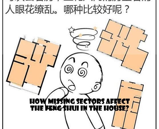 How Missing Sectors Affect The Feng Shui in the House?
