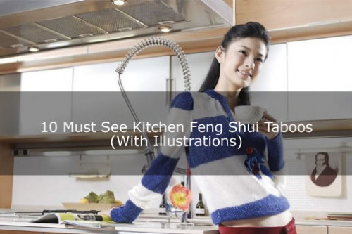 10 Must See Kitchen Feng Shui Taboos (With Illustrations)
