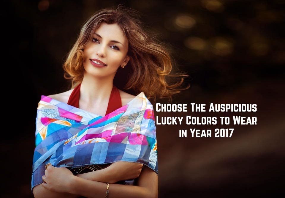 Choose The Auspicious Lucky Colors to Wear in Year 2017